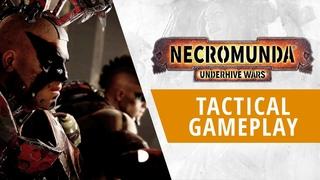 Тактика ведения боя в Necromunda: Underhive Wars