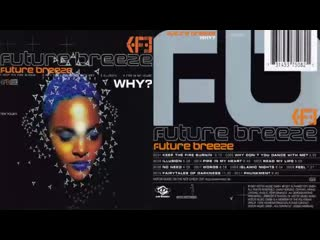 Future breeze why (album 1997)