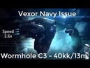 EVE Online Vexor Navi Issue Wormhole C3 40kk 13min