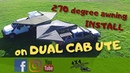 270 degree awning on dual cab - HOW TO install a free standing awning without a canopy