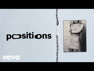 "Ariana Grande - ""positions"""