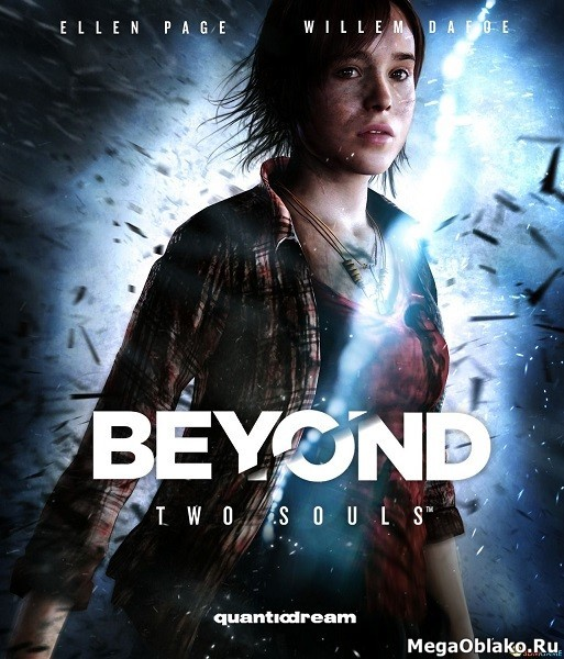Beyond: Two Souls / За гранью: Две души (2019/RUS/ENG/MULTi/RePack)
