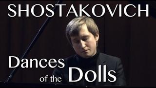Dmitry Masleev plays Shostakovich - Dances of dolls