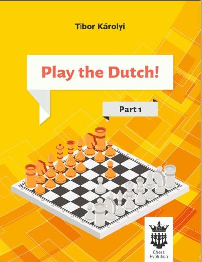 Tibor Karolyi_Play the Dutch Part 1 & 2 PDF+Mobi+PGN+ePub 7Lu_cxT9Ick