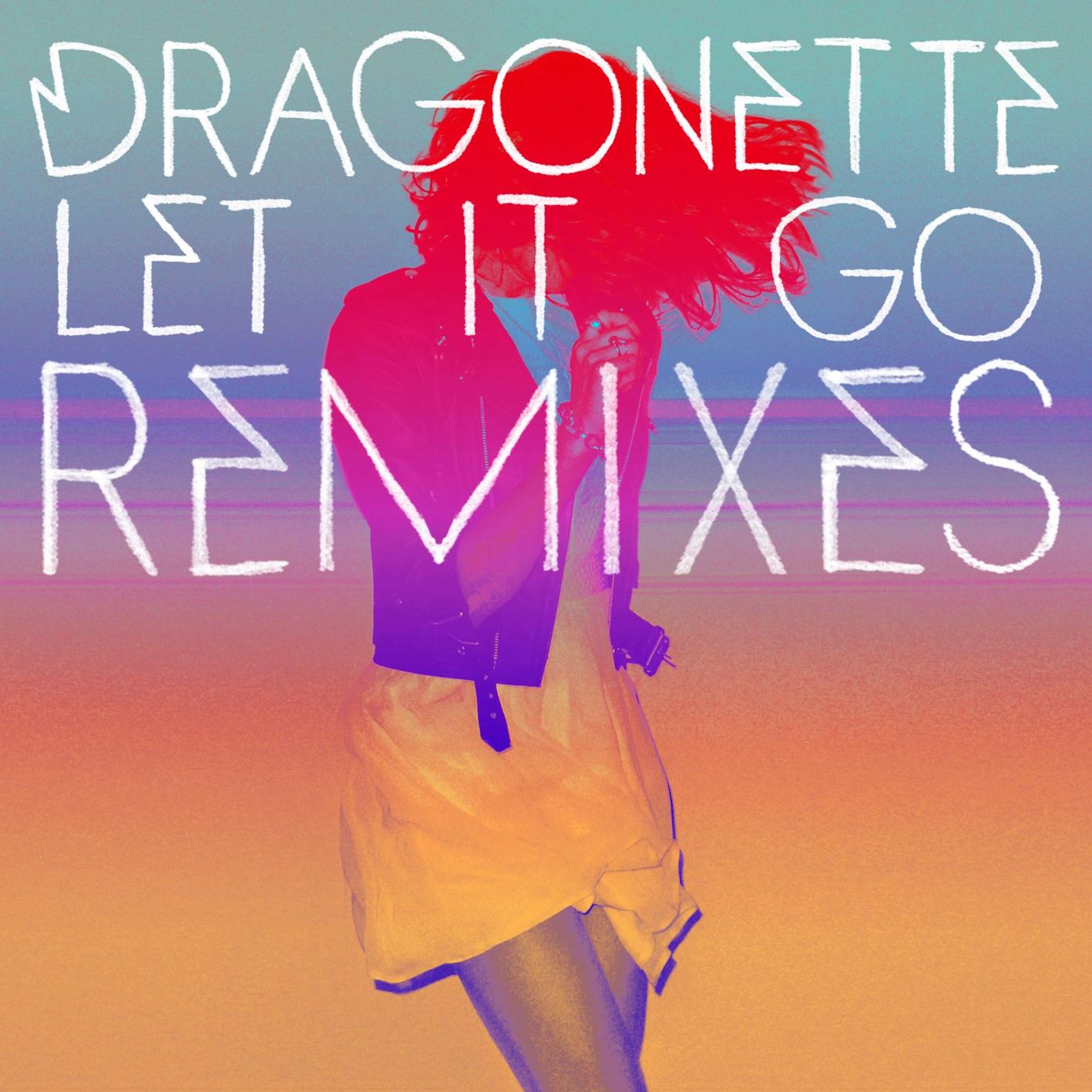 Dragonette album Let It Go (Remixes)