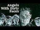 «Ангелы с грязными лицами» _1938_ Режиссер_ Майкл Кёртиц _ нуар, триллер