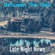 Late Night News - The Night Witch