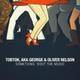 Tobtok, AKA George, Oliver Nelson - Something 'Bout The Music