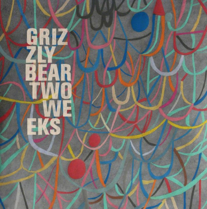 grizzly bear album Two Weeks