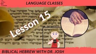 Learn BIBLICAL HEBREW 15: Qal Perfect Verb