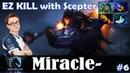 Miracle - Slardar Offlane   EZ KILL with Scepter   Dota 2 Pro MMR Gameplay 6