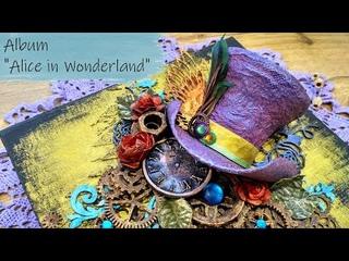 """Альбом """"Алиса в стране чудес"""" / Album """"Alice in Wonderland"""""""