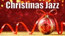 🌲 Merry Christmas Cafe Jazz Music - Soft Winter Jazz Collection - Holiday Jazz Music