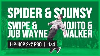 SWIPE & JUB WAYNE VS SPIDER & SOUNSY VS MOJITO & WALKER / 2x2 1/4 / HIP-HOP VIBE BATTLE / 2019