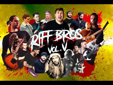 Riff Bros Vol. 5 || 17 Guitarists in One Video