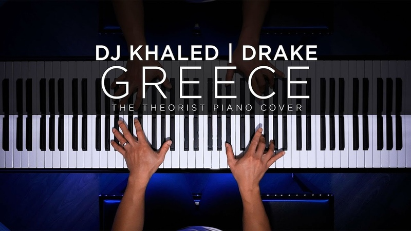 GREECE DJ Khaled ft Drake The Theorist Piano Cover