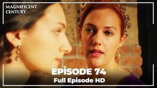 Magnificent Century Episode 74   English Subtitle HD