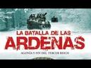 BATALLA DE LAS ARDENAS Películas 5 🌟 Hechos Reales