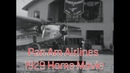 1929 HOME MOVIE PAN AM AIRLINES TERMINAL MIAMI, FLORIDA JUAN TRIPPE (SILENT) 22834