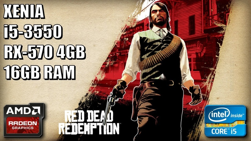 Red Dead Redemption - Xenia [Xbox 360 Emulator] - RX 570 4GB   Core i5 3550