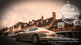 feat. Eminem & Skylar Grey - I need a doctor (PXVLRemix)